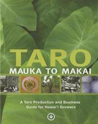 Taro Mauka to Makai