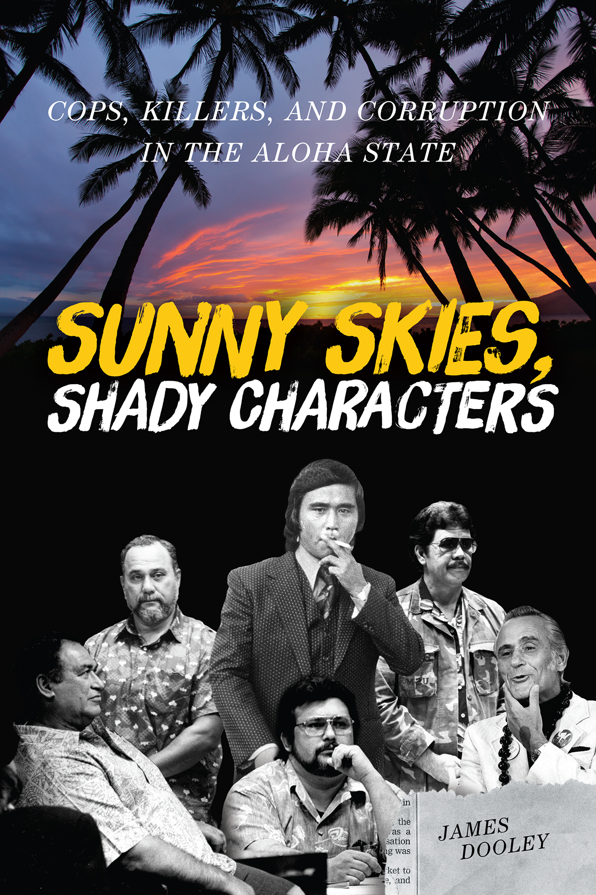 James Dooleys Sunny Skies Shady Characters Triggers Memories And Discussion